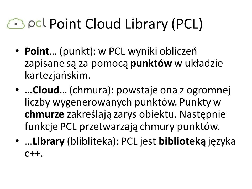 Point Cloud Library (PCL)