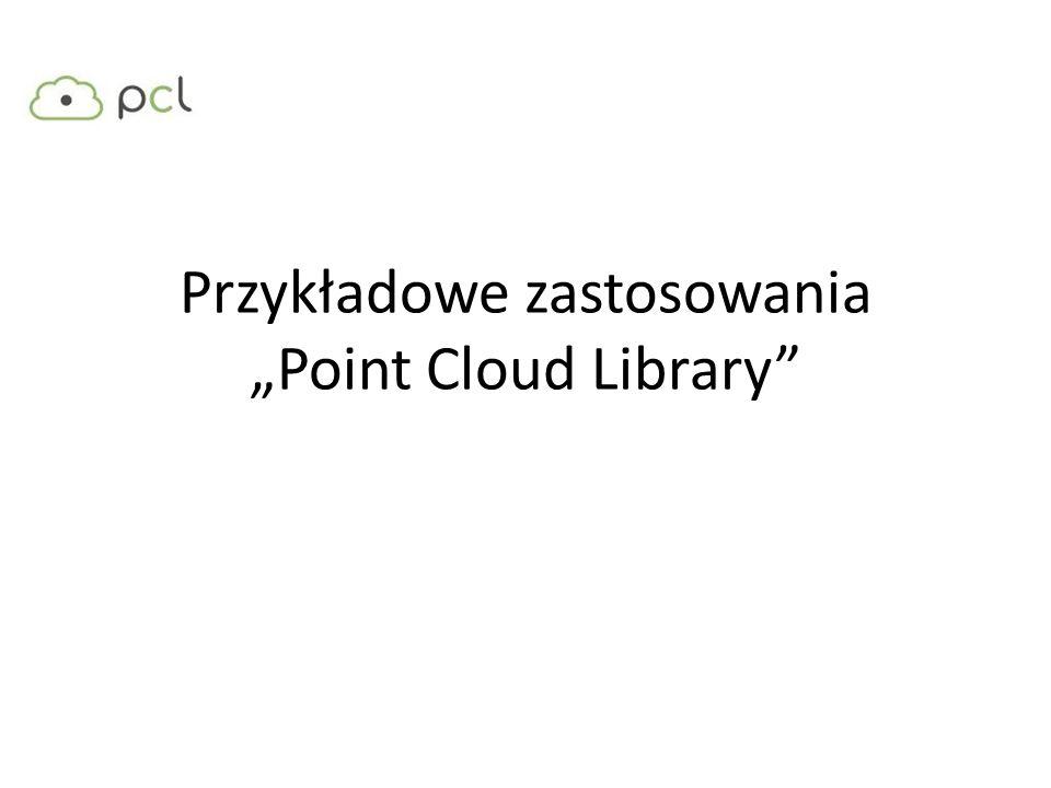 """Przykładowe zastosowania """"Point Cloud Library"""