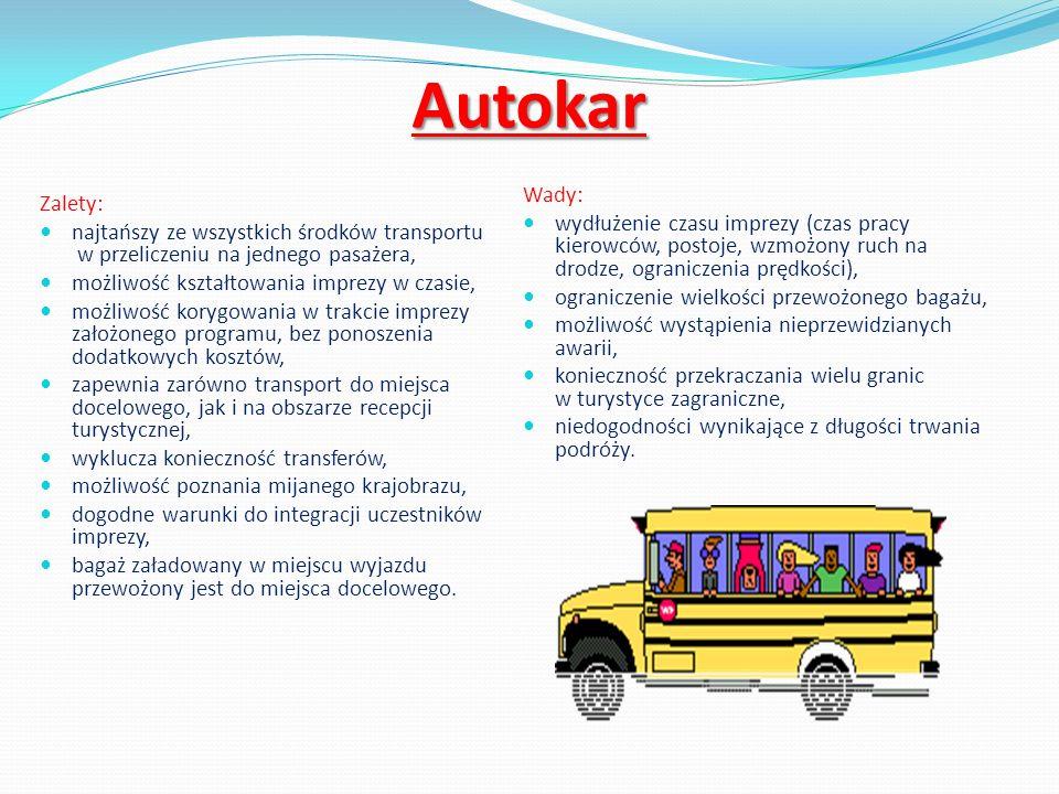 Autokar Wady: wydłużenie czasu imprezy (czas pracy kierowców, postoje, wzmożony ruch na drodze, ograniczenia prędkości),