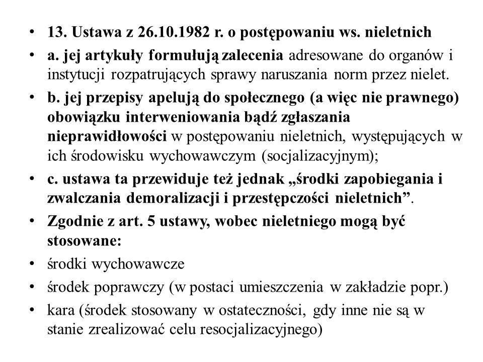 13. Ustawa z 26.10.1982 r. o postępowaniu ws. nieletnich