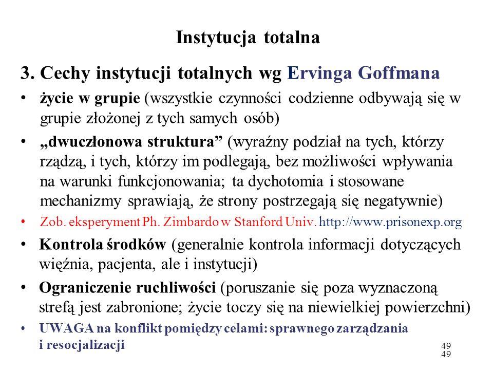 Cechy instytucji totalnych wg Ervinga Goffmana