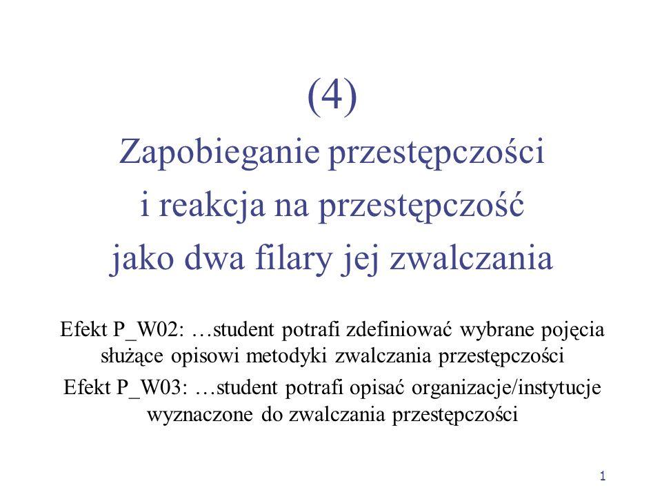 (4) Zapobieganie przestępczości i reakcja na przestępczość