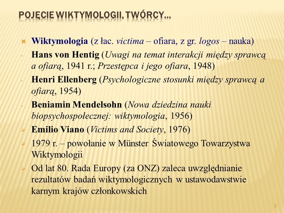 Pojęcie wiktymologii, twórcy…
