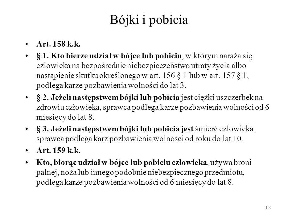 Bójki i pobicia Art. 158 k.k.