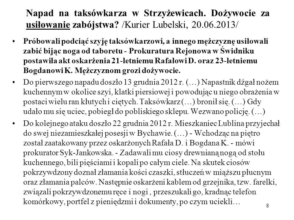 Napad na taksówkarza w Strzyżewicach. Dożywocie za usiłowanie zabójstwa /Kurier Lubelski, 20.06.2013/
