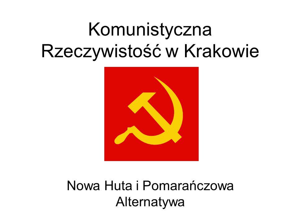 Komunistyczna Rzeczywistość w Krakowie