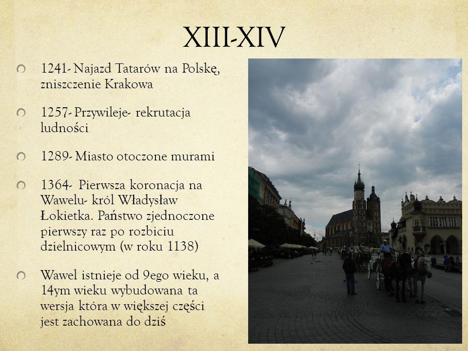 XIII-XIV 1241- Najazd Tatarów na Polskę, zniszczenie Krakowa