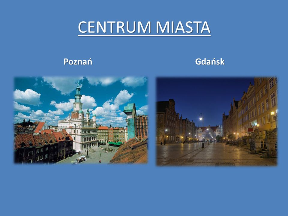 CENTRUM MIASTA Poznań Gdańsk