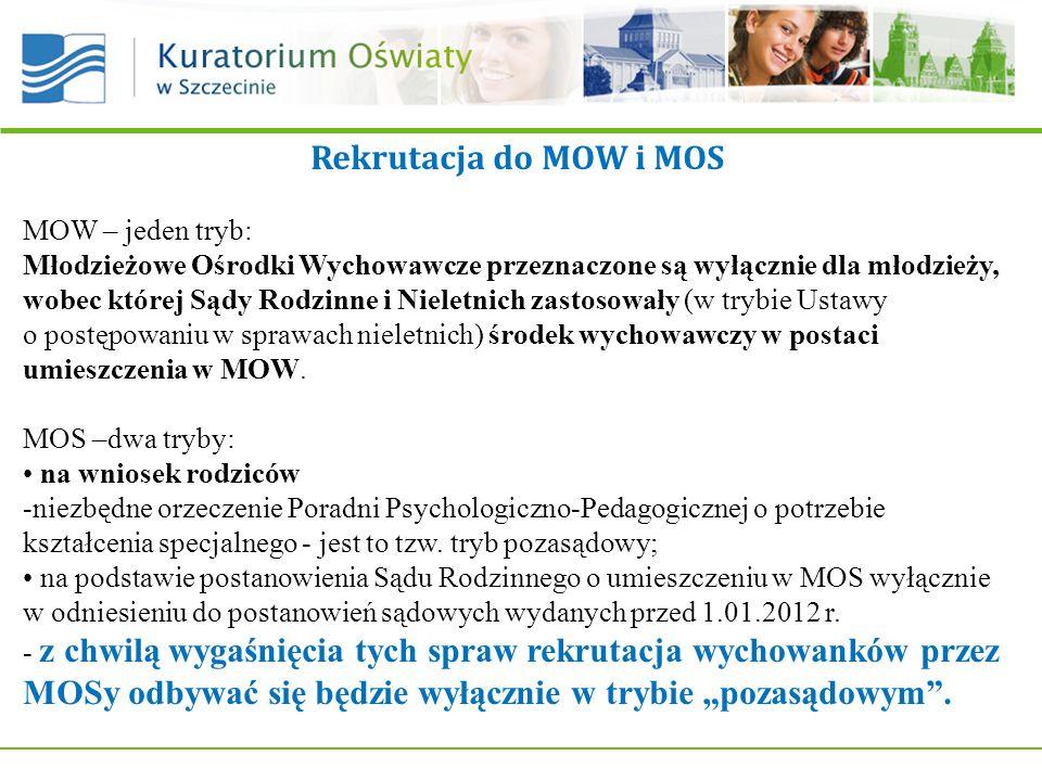 Rekrutacja do MOW i MOS MOW – jeden tryb: