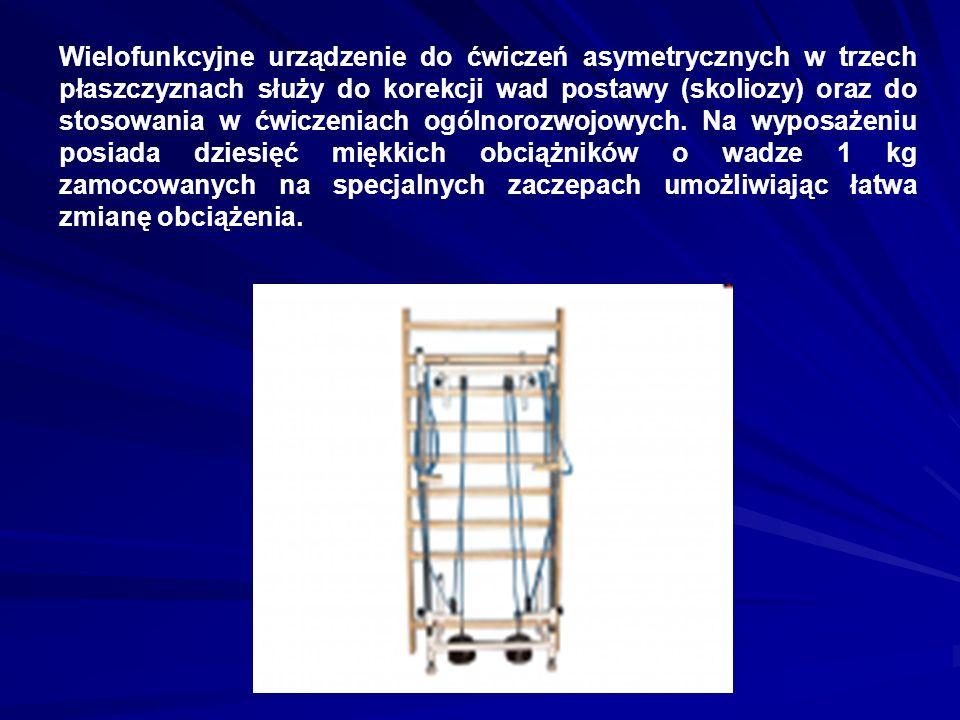 Wielofunkcyjne urządzenie do ćwiczeń asymetrycznych w trzech płaszczyznach służy do korekcji wad postawy (skoliozy) oraz do stosowania w ćwiczeniach ogólnorozwojowych.