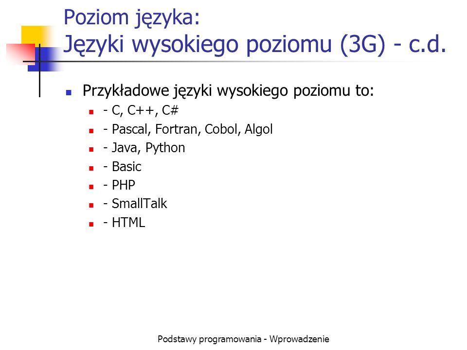 Poziom języka: Języki wysokiego poziomu (3G) - c.d.