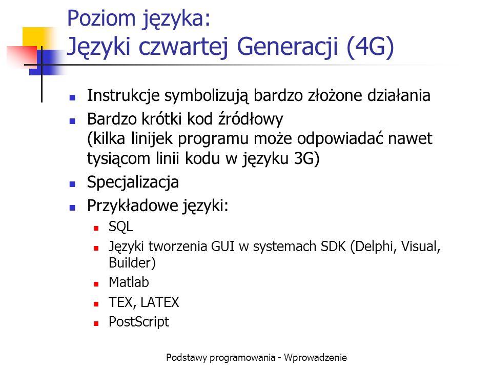 Poziom języka: Języki czwartej Generacji (4G)