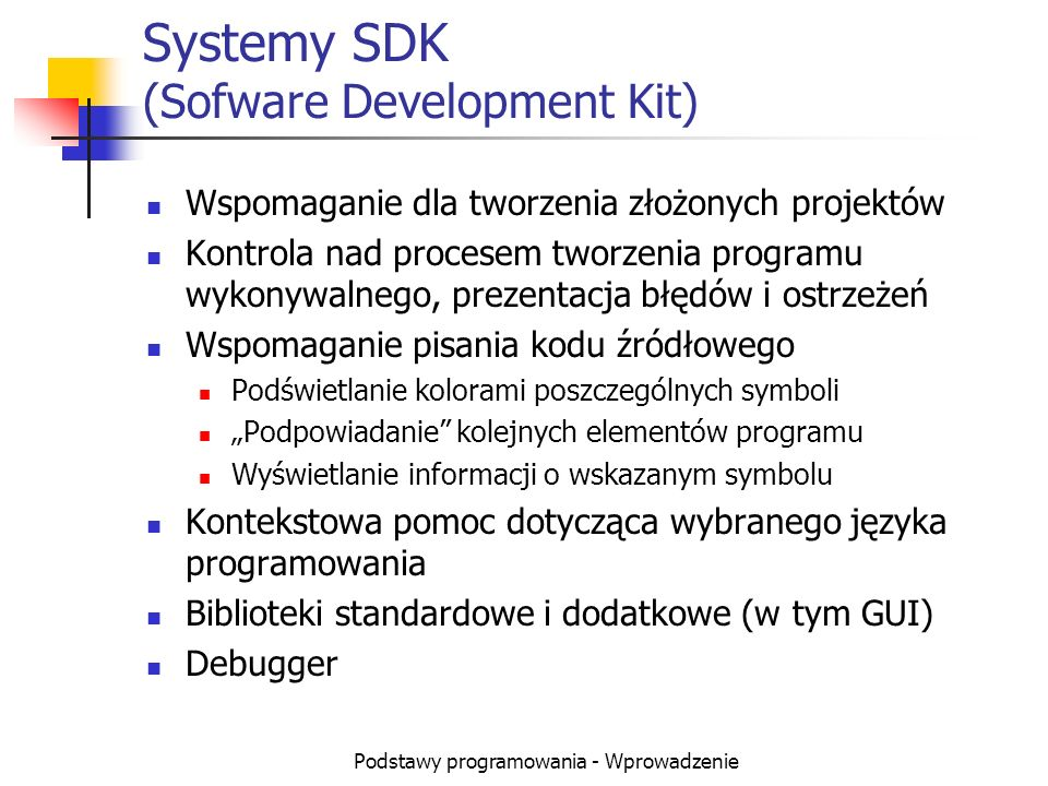 Systemy SDK (Sofware Development Kit)