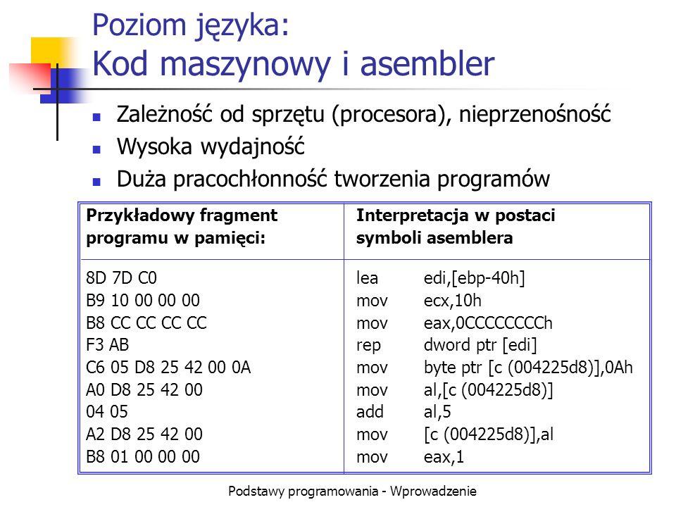 Poziom języka: Kod maszynowy i asembler