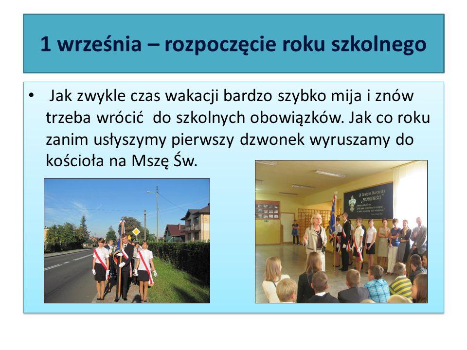 1 września – rozpoczęcie roku szkolnego