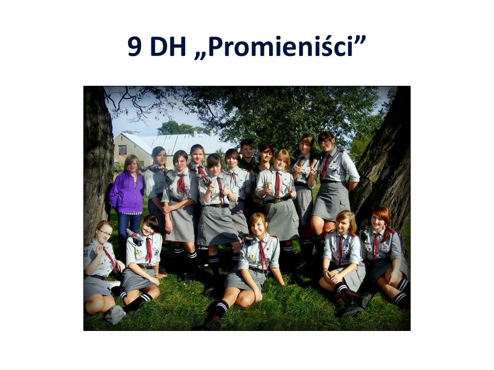 """9 DH """"Promieniści"""