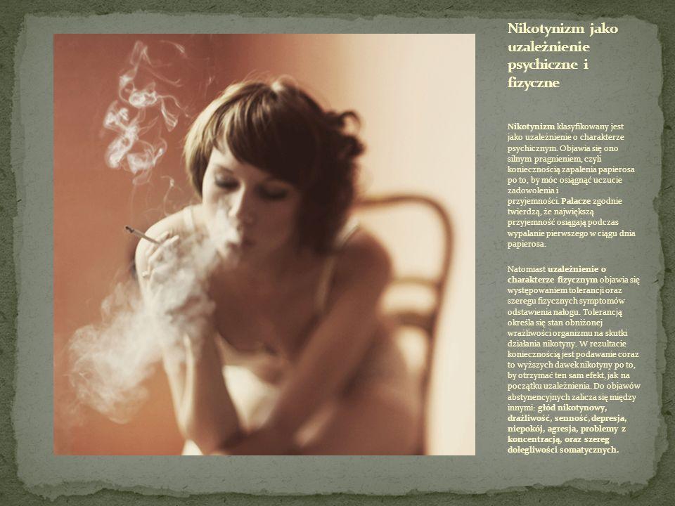Nikotynizm jako uzależnienie psychiczne i fizyczne