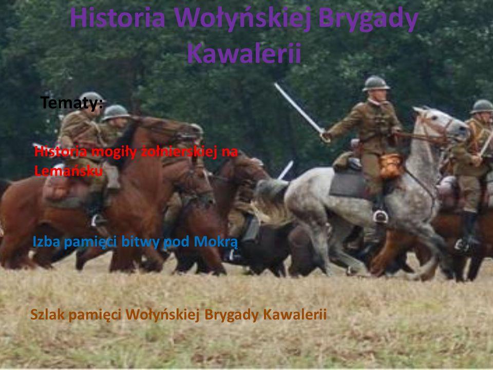 Historia Wołyńskiej Brygady Kawalerii