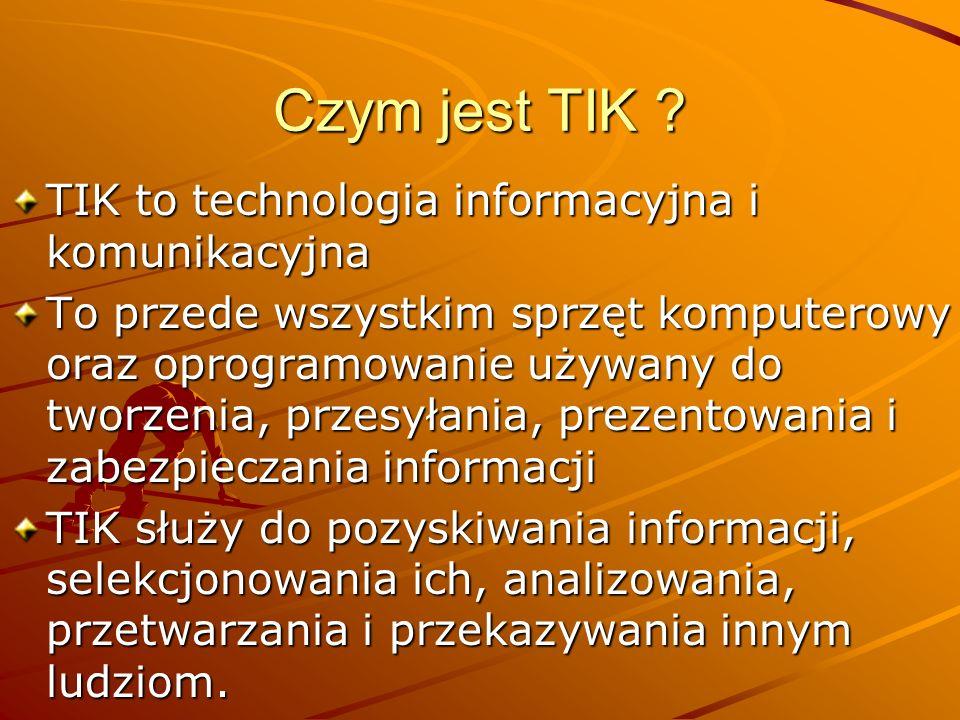 Czym jest TIK TIK to technologia informacyjna i komunikacyjna