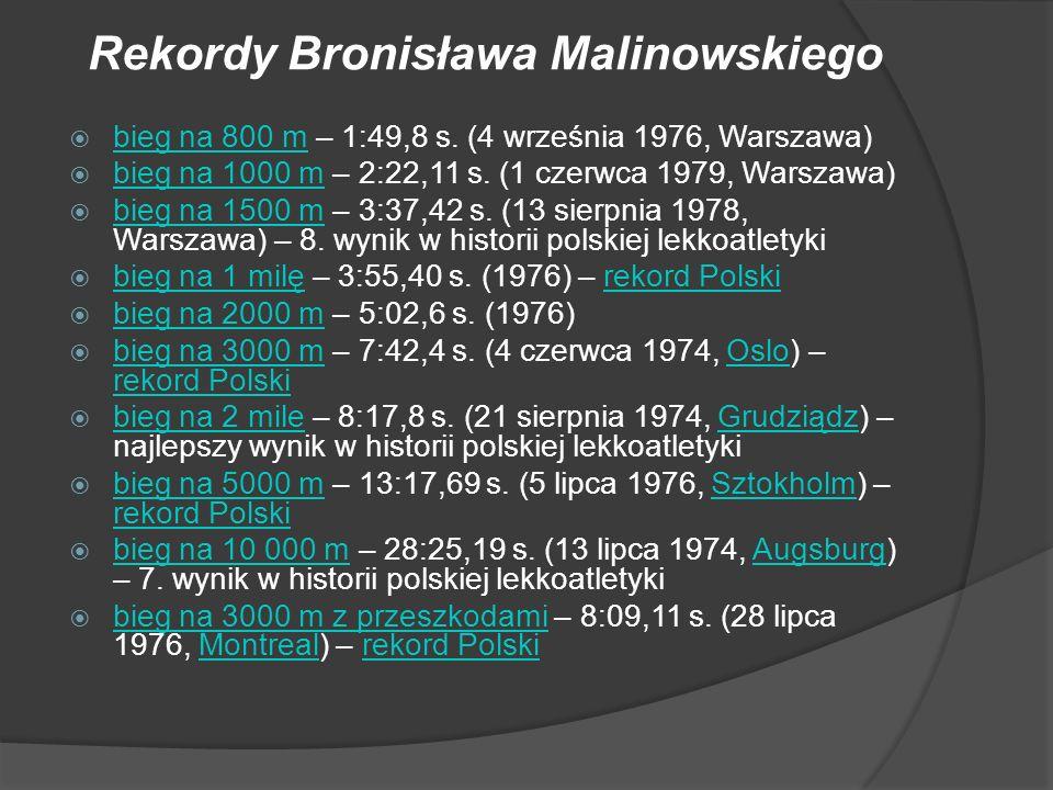 Rekordy Bronisława Malinowskiego