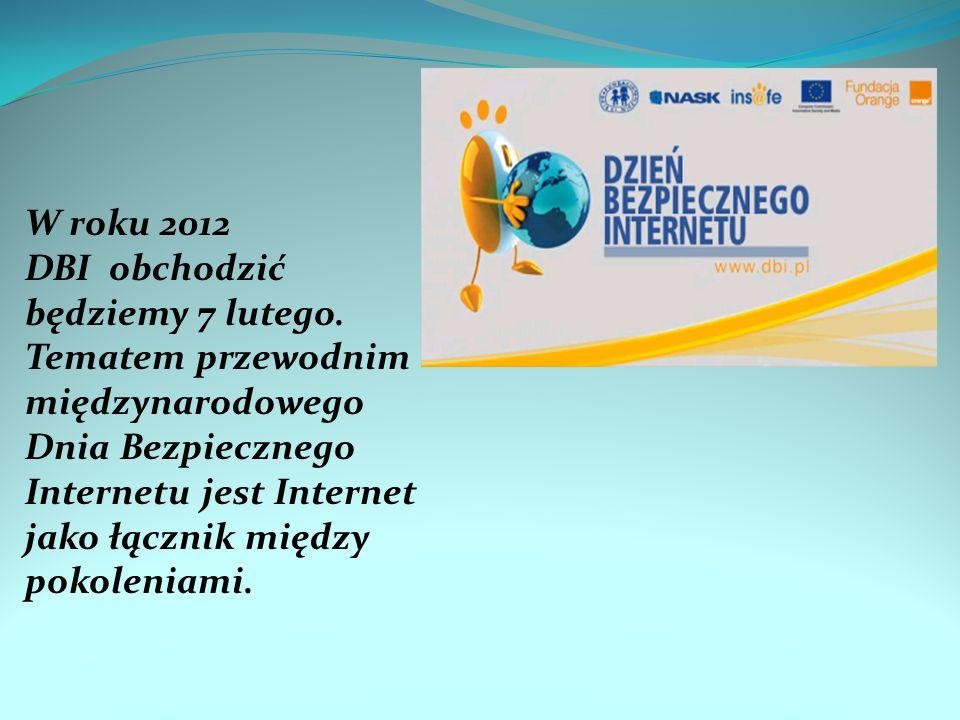 W roku 2012 DBI obchodzić będziemy 7 lutego
