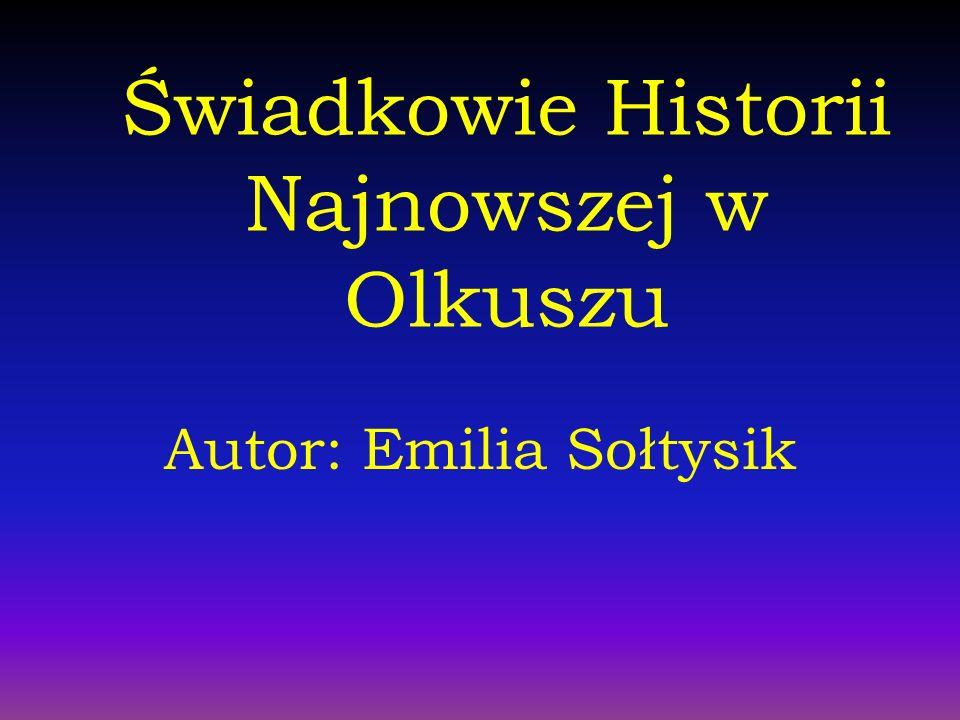 Świadkowie Historii Najnowszej w Olkuszu