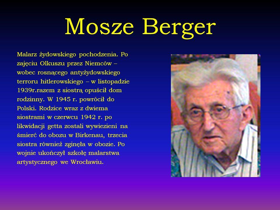 Mosze Berger Malarz żydowskiego pochodzenia. Po
