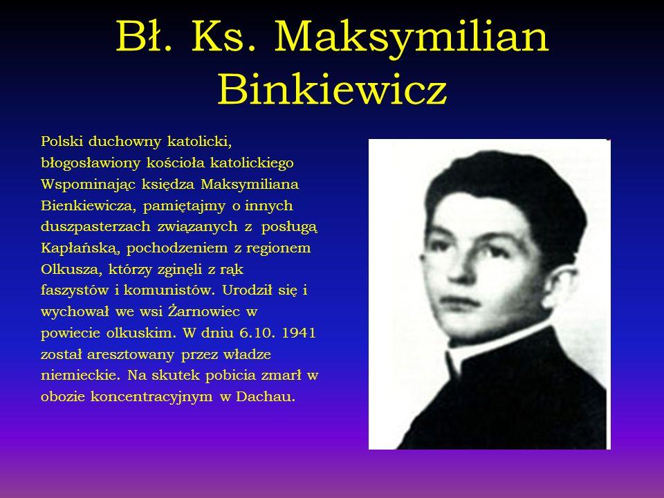 Bł. Ks. Maksymilian Binkiewicz