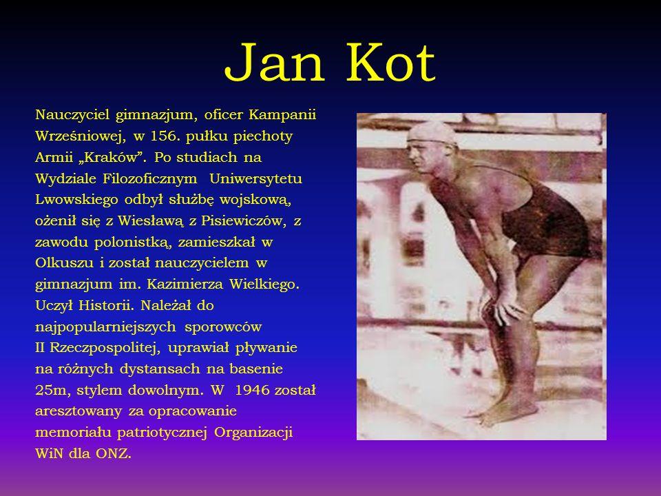 Jan Kot Nauczyciel gimnazjum, oficer Kampanii