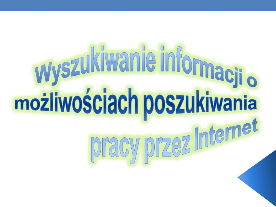 Wyszukiwanie informacji o możliwościach poszukiwania pracy przez Internet