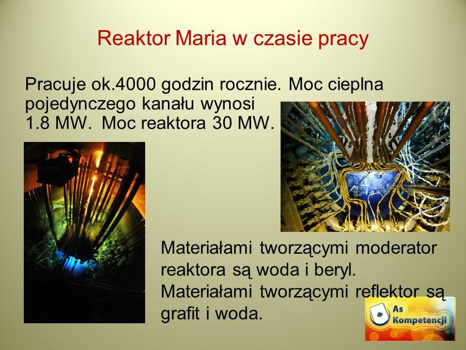 Reaktor Maria w czasie pracy