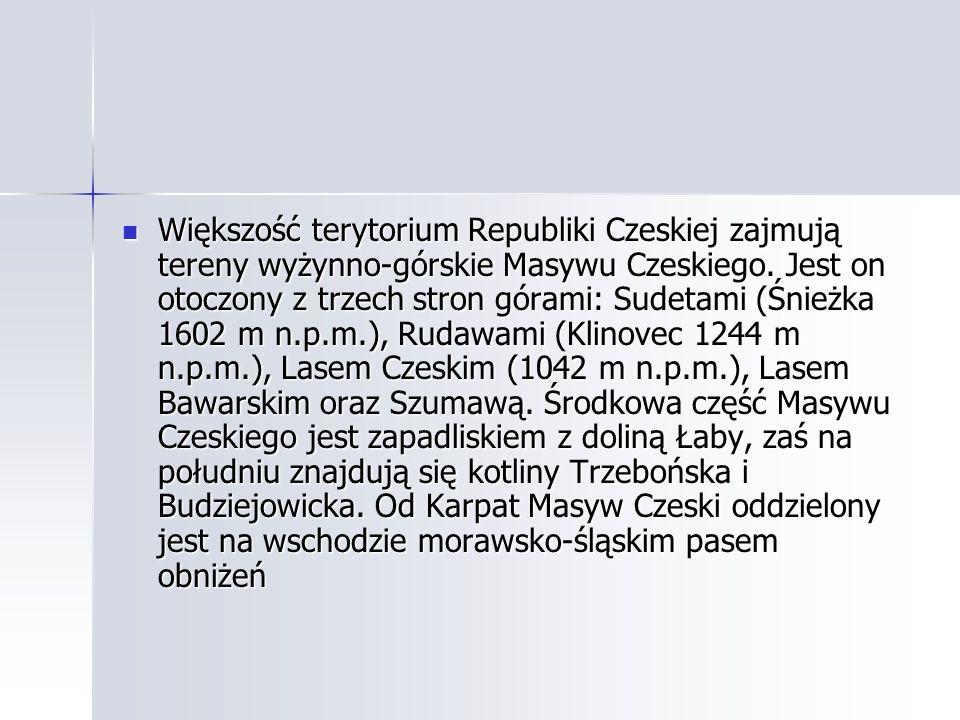 Większość terytorium Republiki Czeskiej zajmują tereny wyżynno-górskie Masywu Czeskiego.