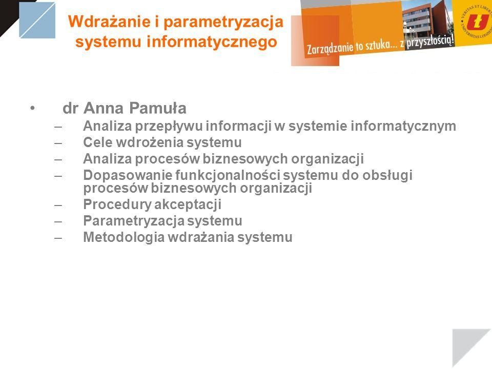 Wdrażanie i parametryzacja systemu informatycznego