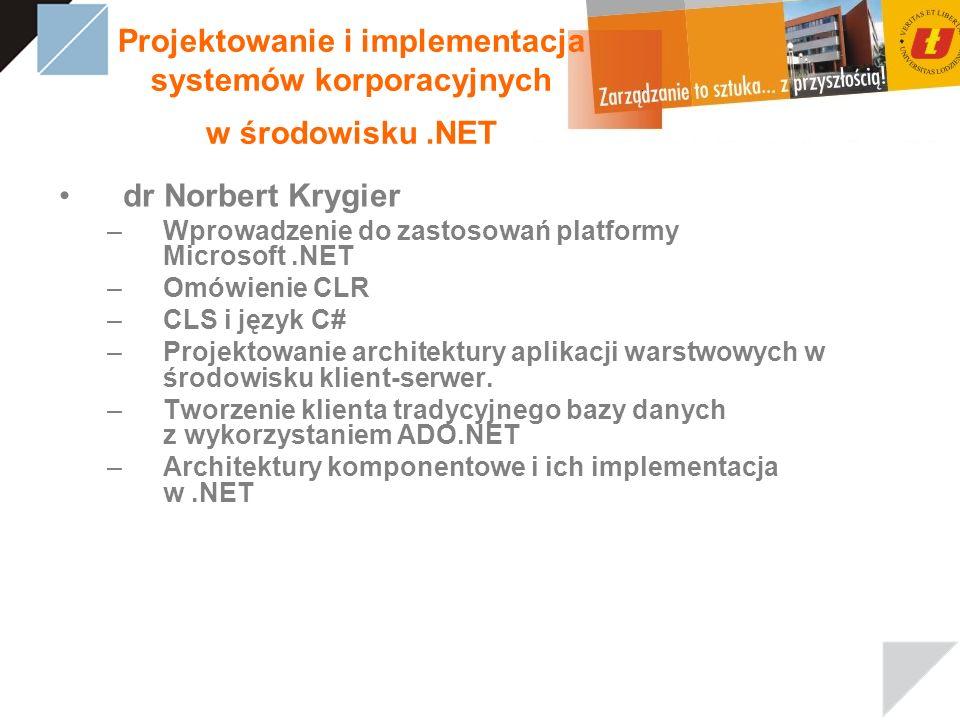 Projektowanie i implementacja systemów korporacyjnych w środowisku .NET