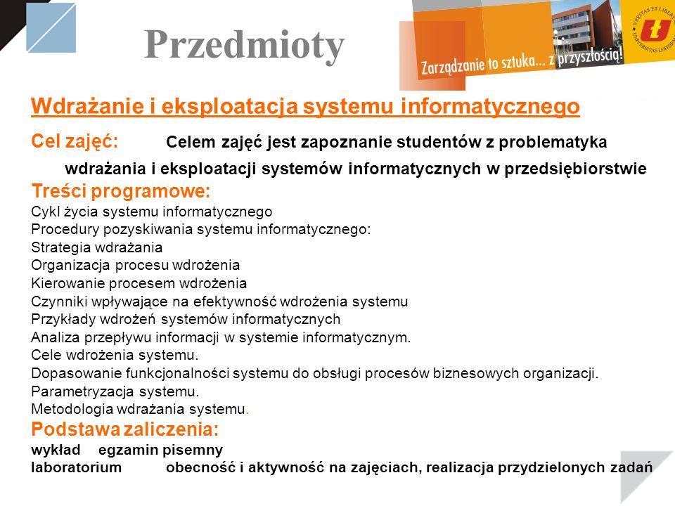 Przedmioty Wdrażanie i eksploatacja systemu informatycznego