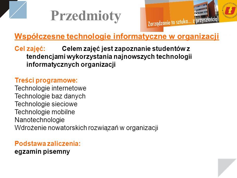 Przedmioty Współczesne technologie informatyczne w organizacji