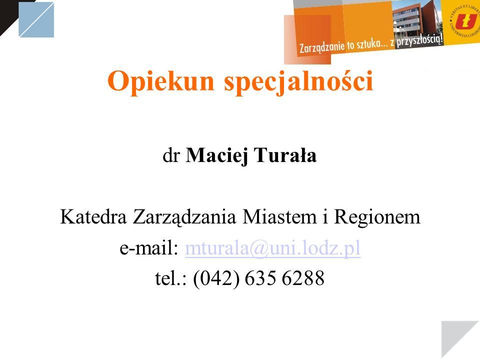Opiekun specjalności dr Maciej Turała