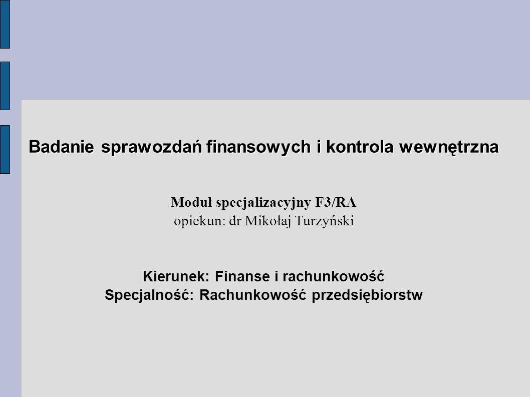 Badanie sprawozdań finansowych i kontrola wewnętrzna