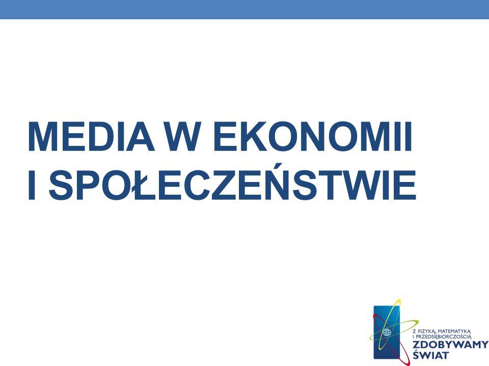 Media w ekonomii i społeczeństwie