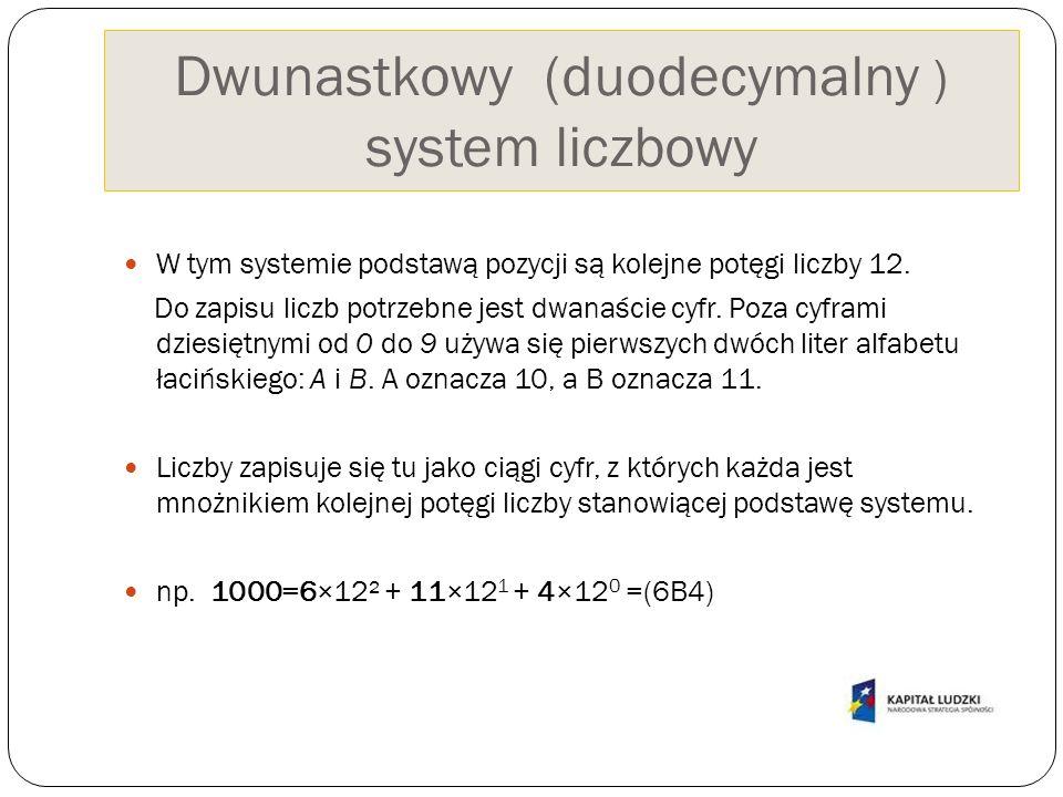 Dwunastkowy (duodecymalny ) system liczbowy