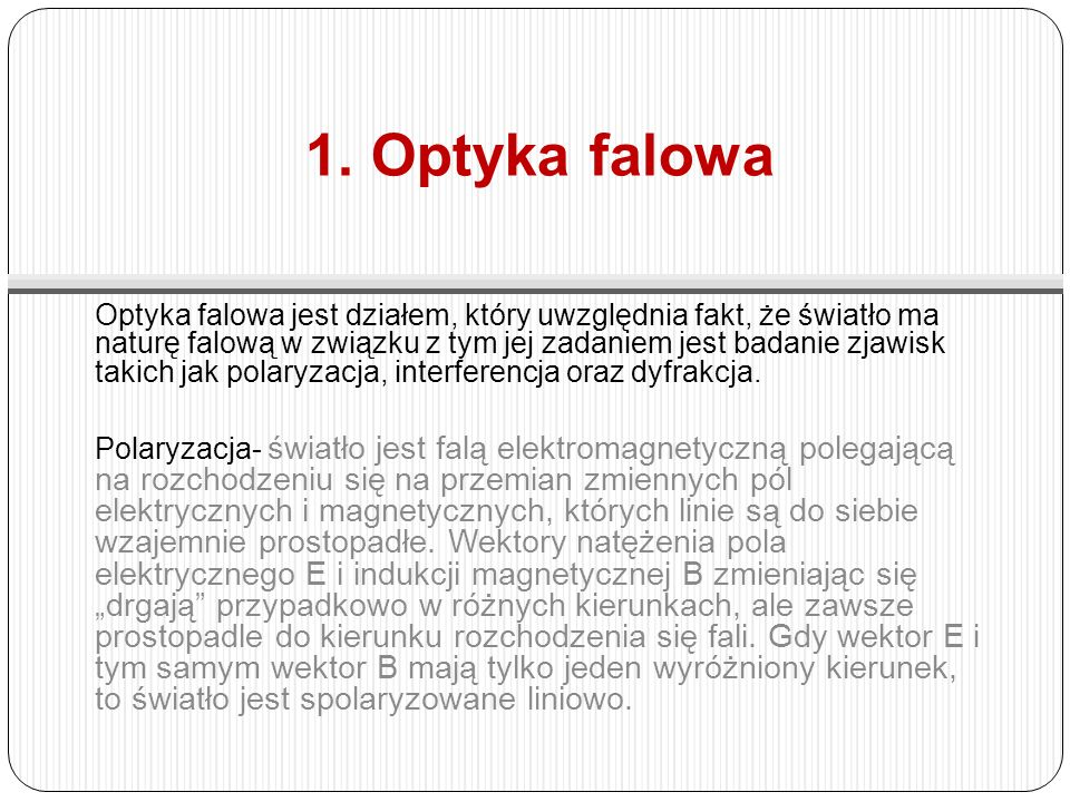 1. Optyka falowa