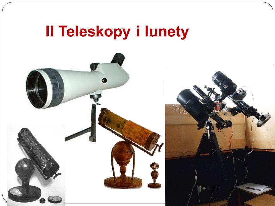 II. II Teleskopy i lunety