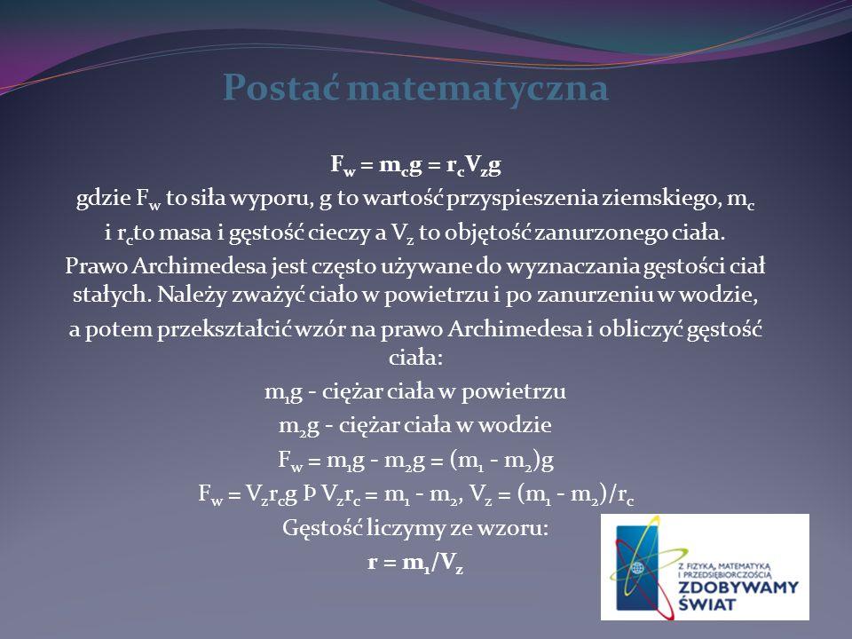 Postać matematyczna Fw = mcg = rcVzg