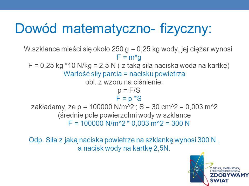 Dowód matematyczno- fizyczny: