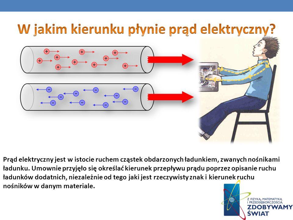 W jakim kierunku płynie prąd elektryczny
