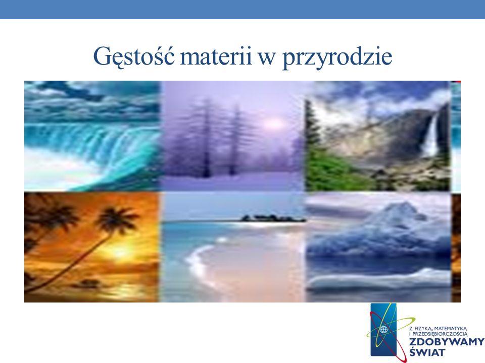 Gęstość materii w przyrodzie