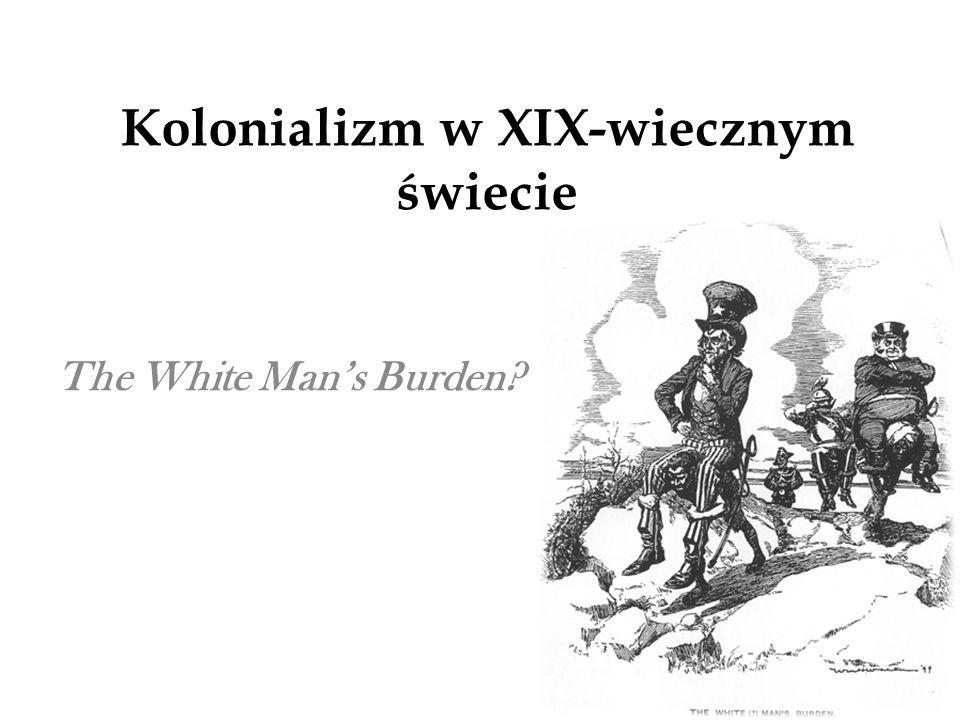 Kolonializm w XIX-wiecznym świecie