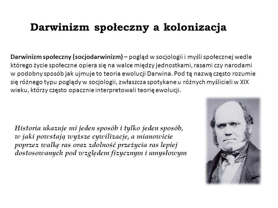 Darwinizm społeczny a kolonizacja