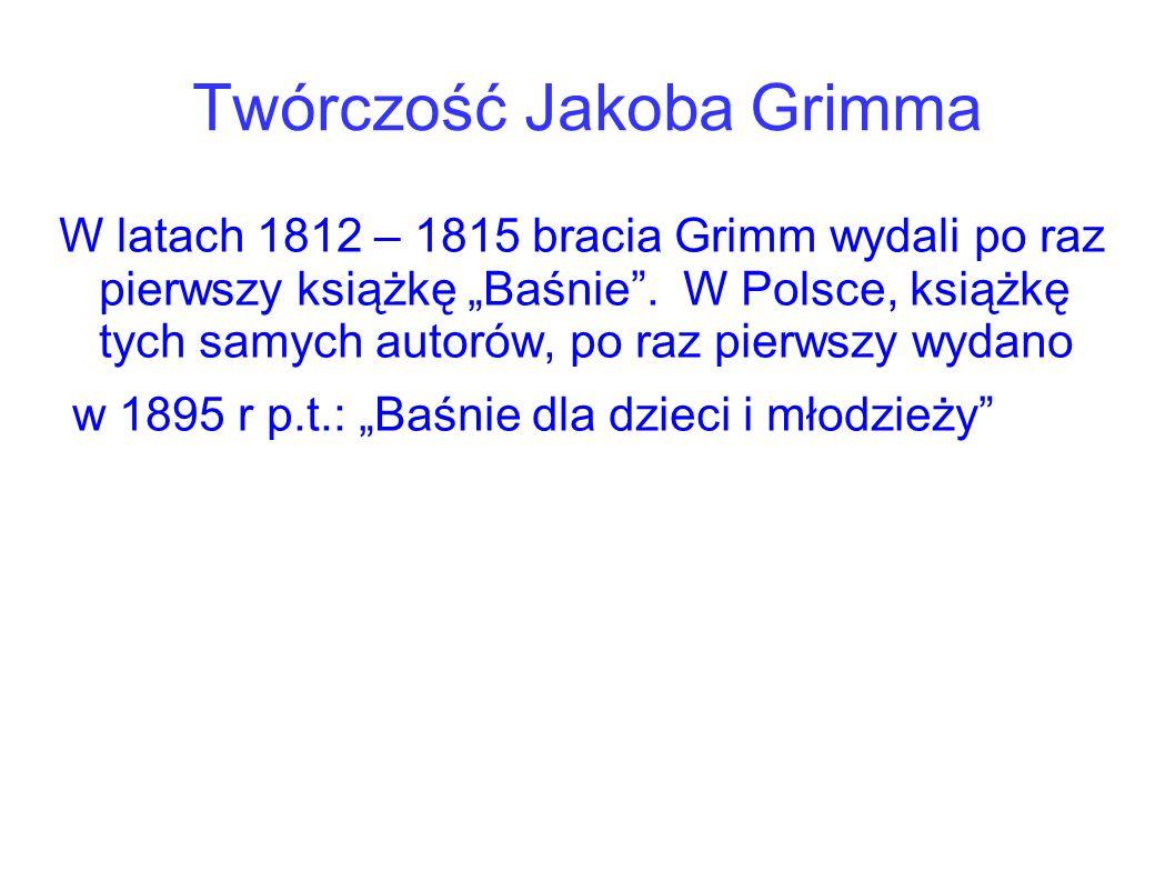 Twórczość Jakoba Grimma