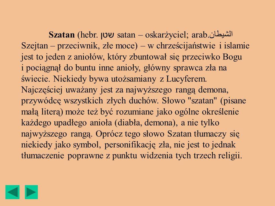Szatan (hebr. שטן satan – oskarżyciel; arab